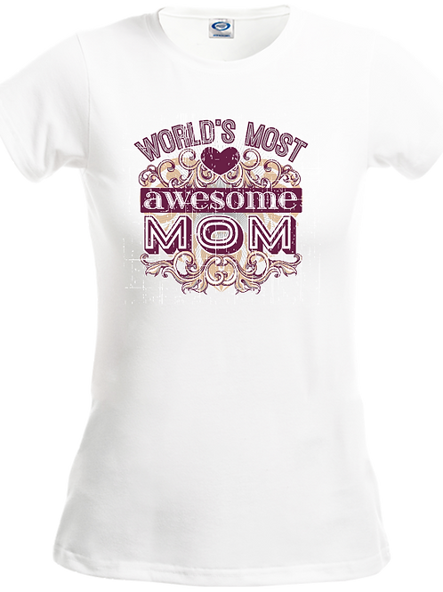 Tultex 213-Mother's Day T Shirt- World's Most Awesome Mom- White