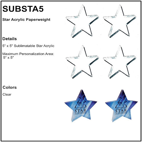 "SUBSTA5 - 5"" x 5"" Sublimatable Star Acrylic Paperweight"