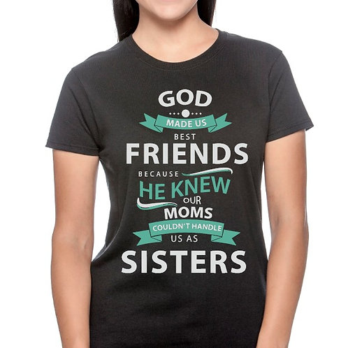 God Made Us Best Friends Forever Tee- Ladies- Black