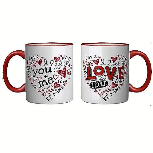 Valentine's Day- Love You+Me Coffee Mug