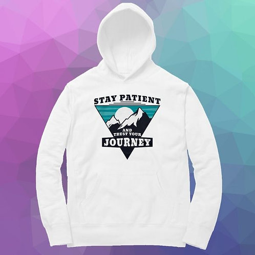 Stay Patient Hoodie