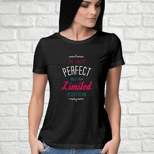 I'm Not Perfect Women's T-Shirt