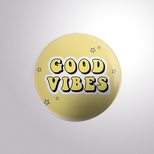 Good Vibes Button Badge