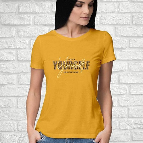Believe In Yourself Women's T-Shirt
