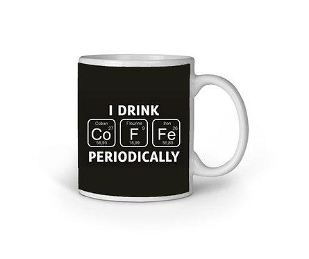 I Drink Periodically Mug