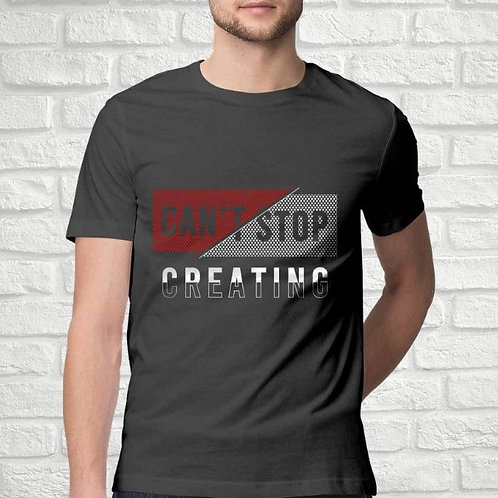 Can't Stop Creating Men's T-Shirt