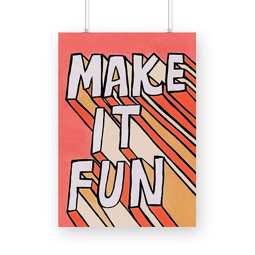 Make It Fun Poster
