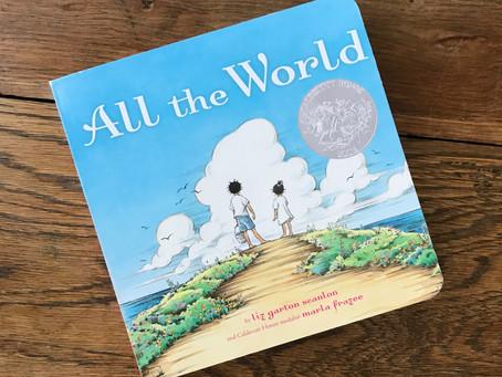 All the World: Board Book