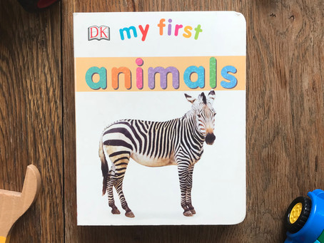 My First: Animals, One of My Favorite Books for Kids