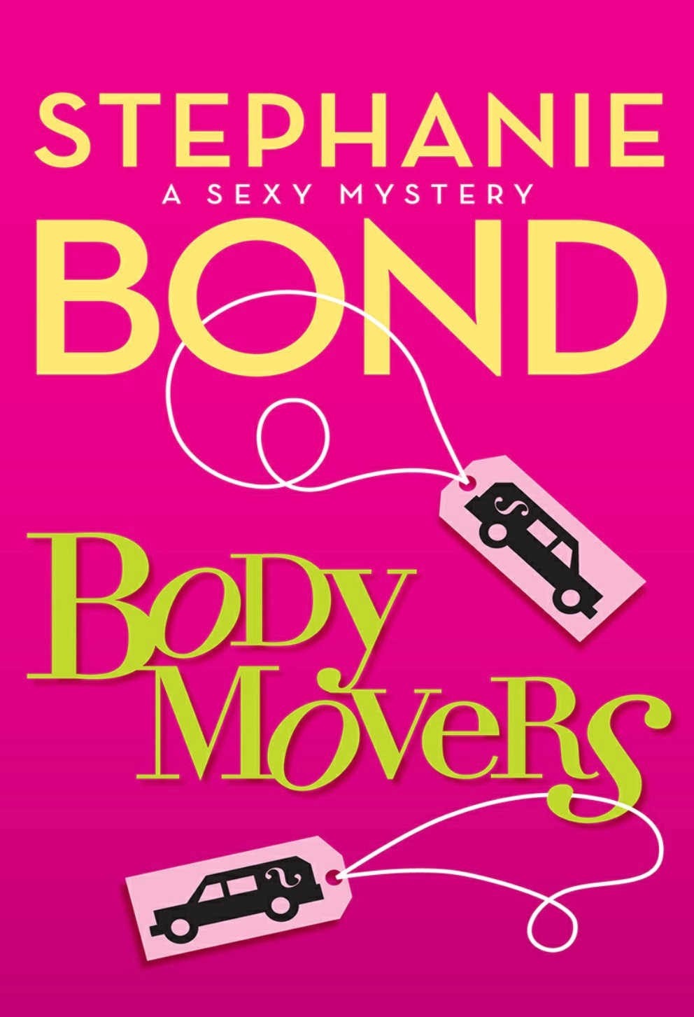 Body Movers, Stephanie Bond, novel, good read, book recommendation