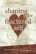 Shaping the Fractured Self: poetry of chronic illness and pain