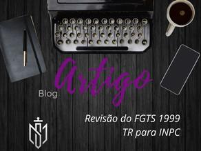 A Revisão do FGTS - TR para INPC