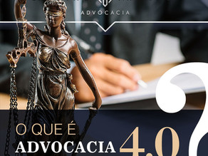 Você sabe o que é Advocacia 4.0?