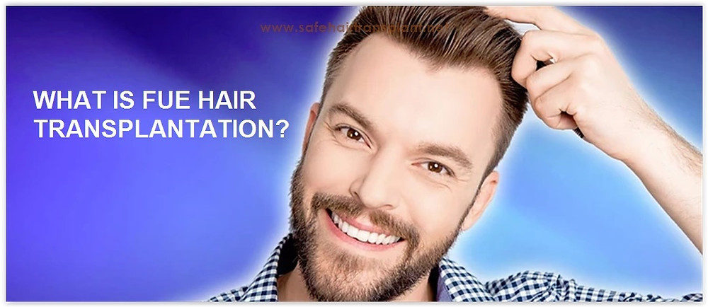 WHAT IS FUE HAIR TRANSPLANTATION?