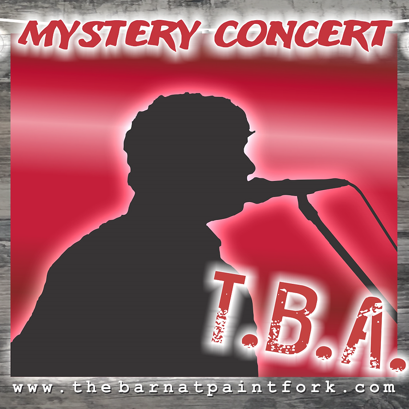 SURPRISE MYSTERY CONCERT!!