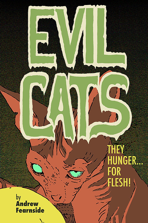 EVIL CATS: They Hunger for Flesh!