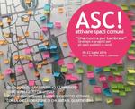 ASC! Attivare spazi comuni a Lambrate!