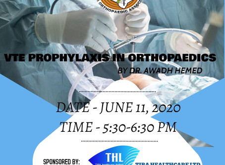 VTE PROPHYLAXIS IN ORTHOPAEDICS
