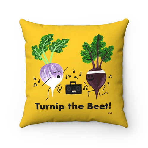 Turnip the Beet - Square Pillow