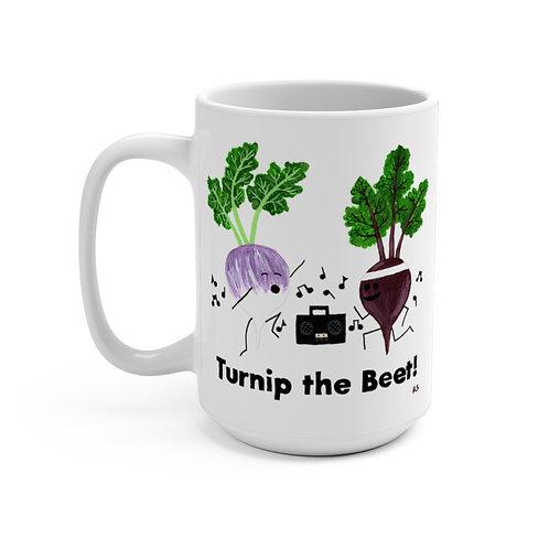 Turnip the Beet - Mug 15oz