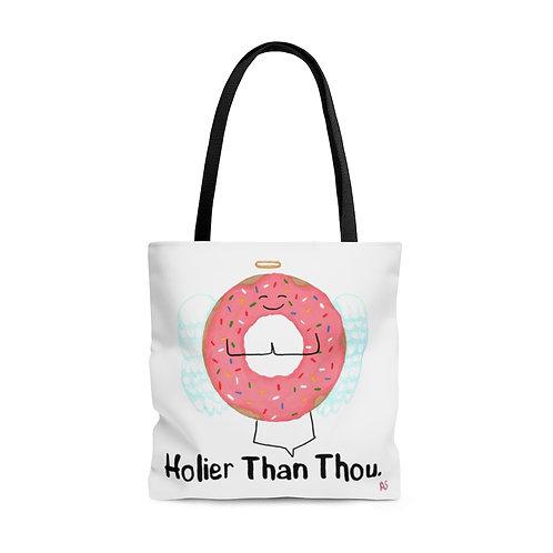 Holier Than Thou - Tote Bag