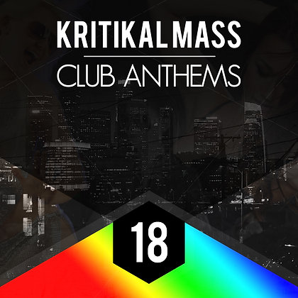 Kritikal Mass Club Anthems Vol 18