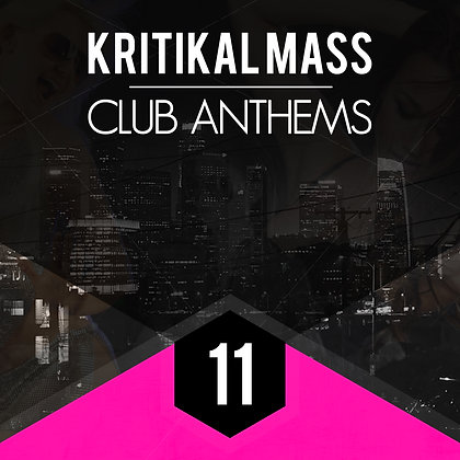 Kritikal Mass Club Anthems Vol 11 Digital Standard