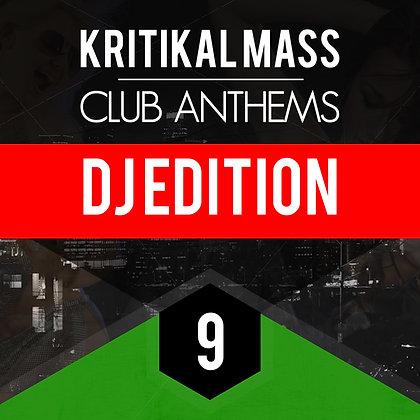 Kritikal Mass Club Anthems Vol 9 DJ Edition