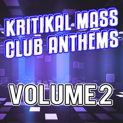 Kritikal Mass Club Anthems Vol. 2 CD