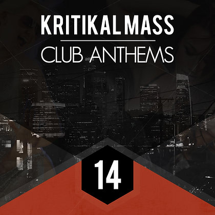 Kritikal Mass Club Anthems Vol 14 CD