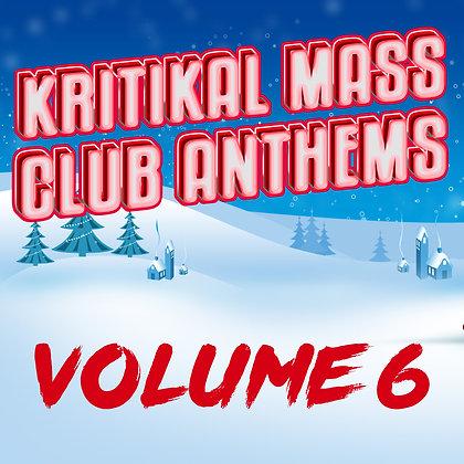 Kritikal Mass Club Anthems Vol 6 Standard Digital Version