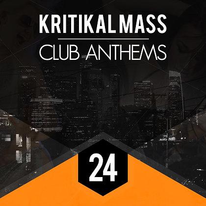 Kritikal Mass Club Anthems Vol 24 (DJ EDITION)