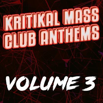 Kritikal Mass Club Anthems Vol. 3 CD