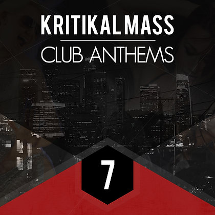 Kritikal Mass Club Anthems Vol 7 Digital Edition