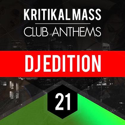 Kritikal Mass Club Anthems Vol 21 DJ EDITION