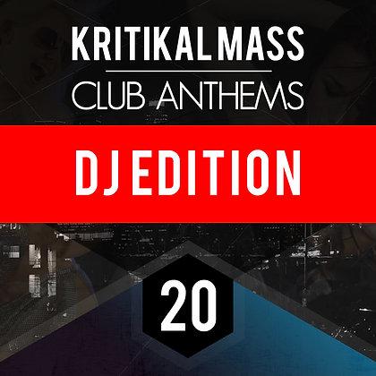 Kritikal Mass Club Anthems Vol 20 DJ EDITION