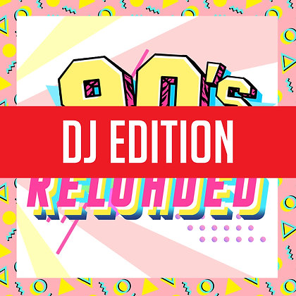 90s Reloaded Vol 1 DJ Edition