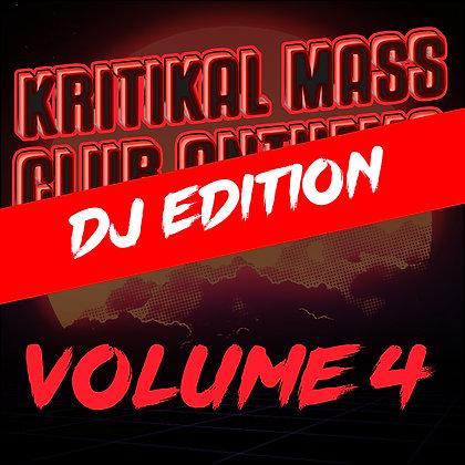 Kritikal Mass Club Anthems Vol. 4 Digital DJ Edition