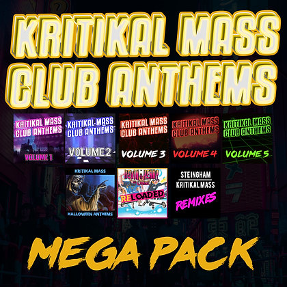 Kritikal Mass Club Anthems Mega Pack