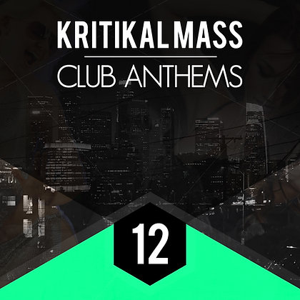 Kritikal Mass Club Anthems Vol 12 Standard