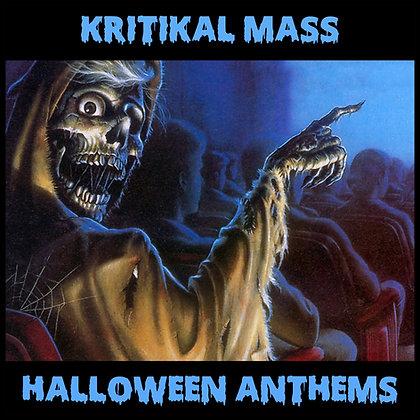 Kritikal Mass Halloween Anthems CD