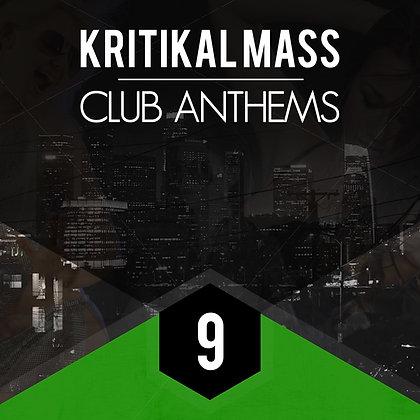 Kritikal Mass Club Anthems Vol 9 Standard Mixed Edition