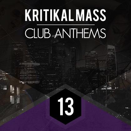 Kritikal Mass Club Anthems Vol 13 CD