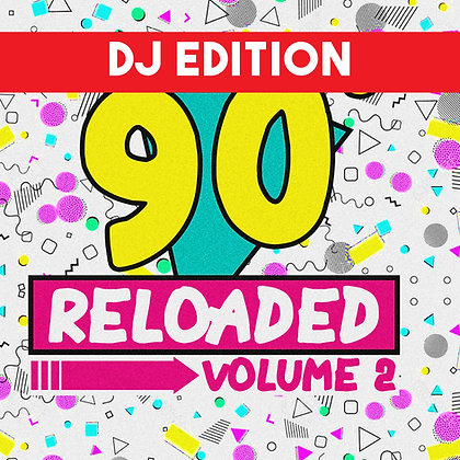 90s Reloaded Vol 2 DJ Edition
