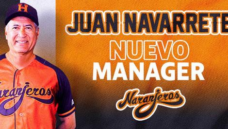 Juan Navarrete es nombrado nuevo manager de Naranjeros.