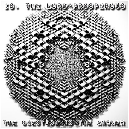 copy of is. the lord prosperous:  the question is the answer