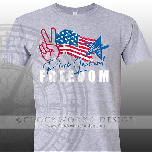 Peace love freedom,4th of July,independence day,patriotic,shirt shirts for her