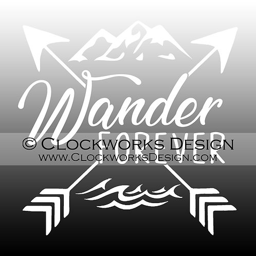 Decal,Wander Forever,Mountains,Water,Ocean,Lake,Vacation,Travel,-funny,-sarcast