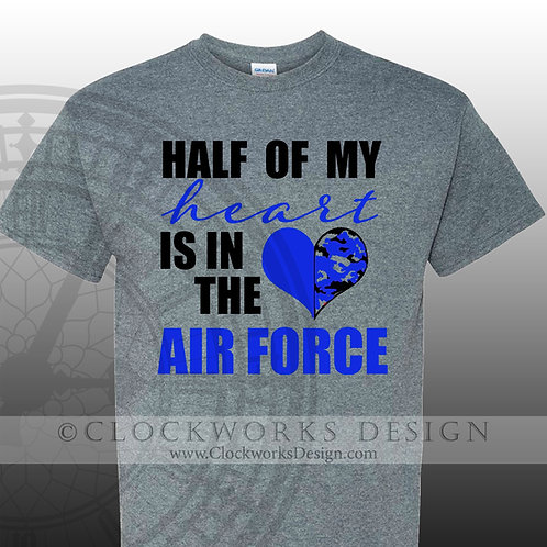 United-States-Air-Force,-Half-of-My-Heart-is-in-the-Air-Force,-military,-mom
