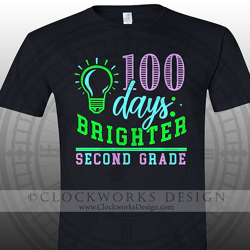 100 Days Brighter-2nd Grade tshirt, education, teacher, 2nd Grade